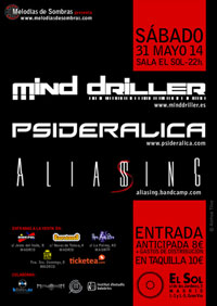 Mind Driller + Psideralica + Aliasing 31-5-14