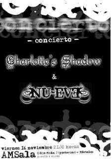 Charlotte's Shadow + Nu-Eve 16-11-2007
