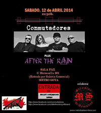 Conmutadores + After The Rain 12-4-14
